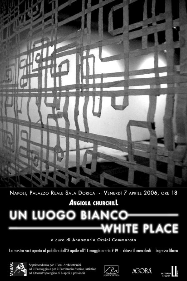 ANGIOLA CHURCHILL - WHITE PLACE - NAPLES - 2006